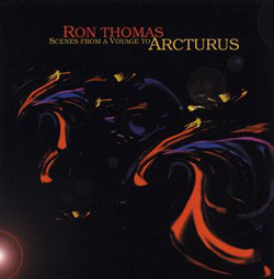 Cover to Ron Thomas's Scenes From A Voyage To Arcturus